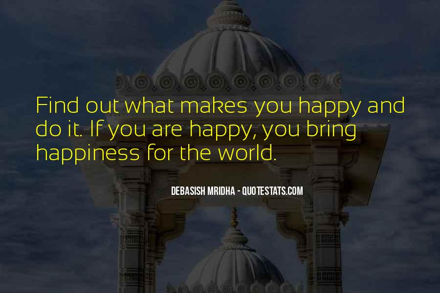 How To Find Happiness In Life Quotes #99545