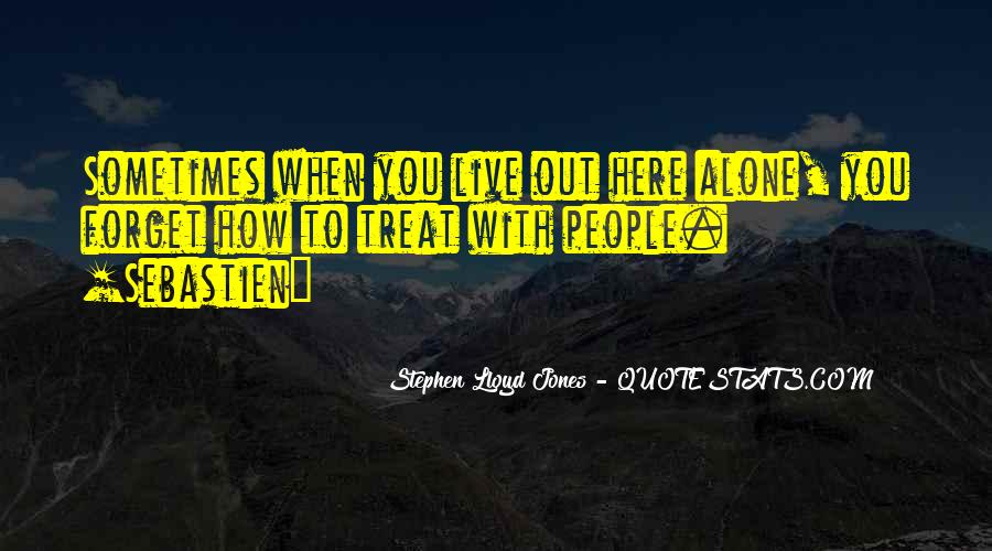 How To Live Alone Quotes #305574