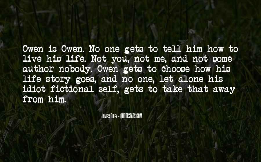 How To Live Alone Quotes #517189