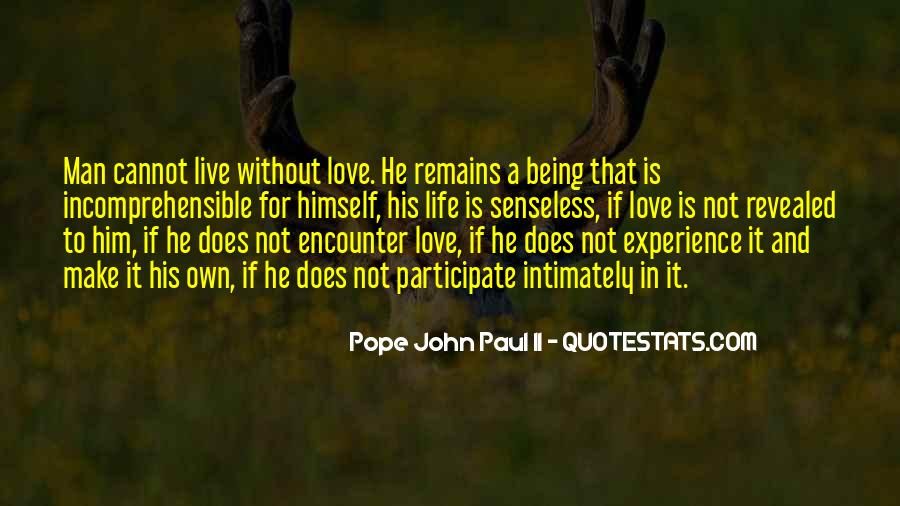 How To Live Without Love Quotes #15439