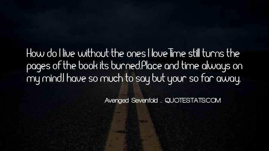 How To Live Without Love Quotes #353528