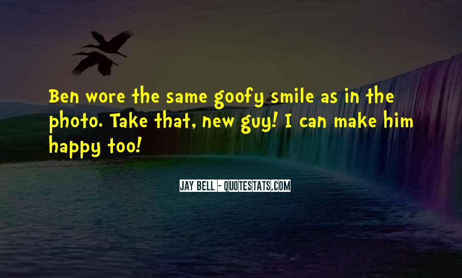 How To Make A Guy Smile Quotes #503524