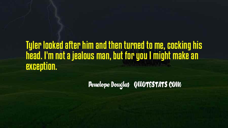 How To Make A Man Jealous Quotes #1858879