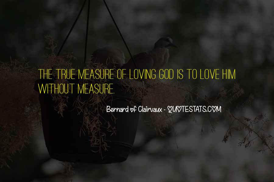 How To Measure Love Quotes #109559