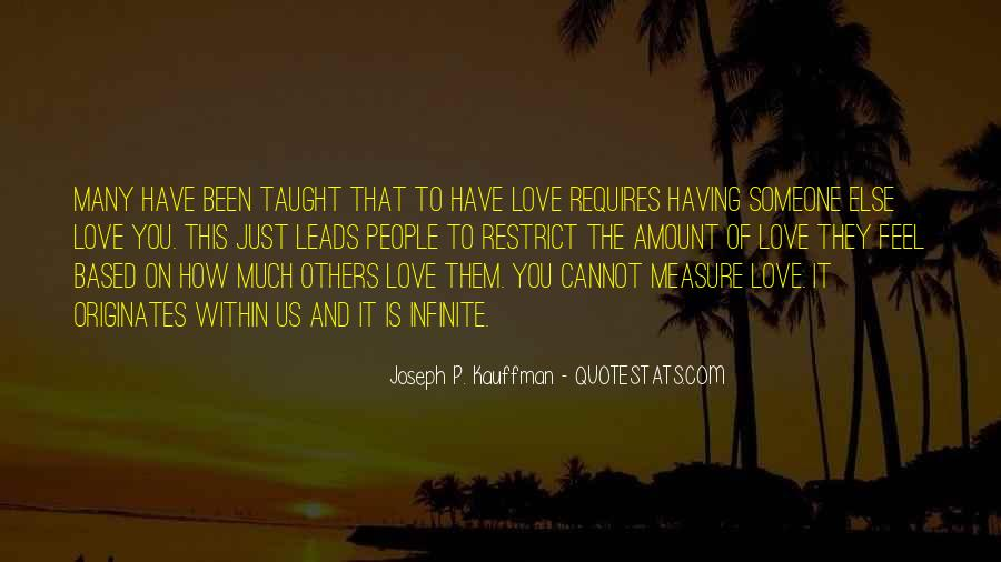 How To Measure Love Quotes #1139081