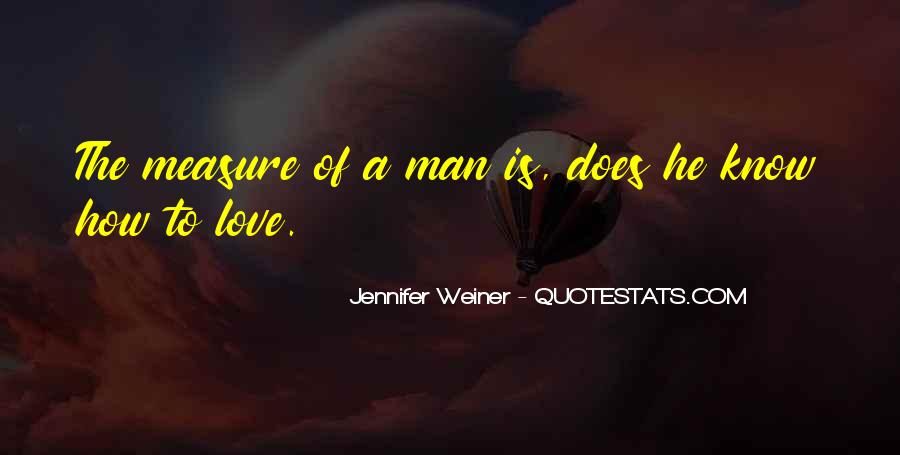 How To Measure Love Quotes #121539
