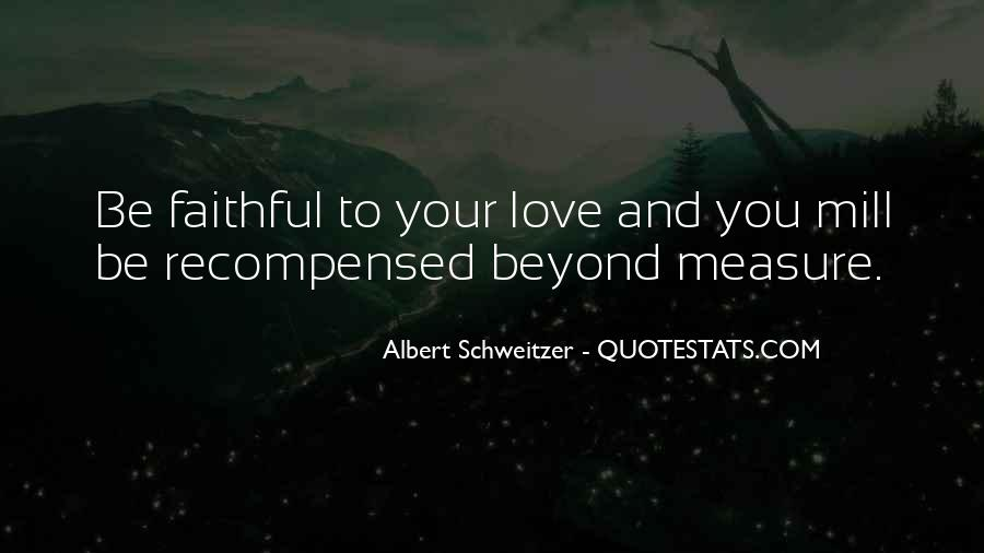 How To Measure Love Quotes #149340