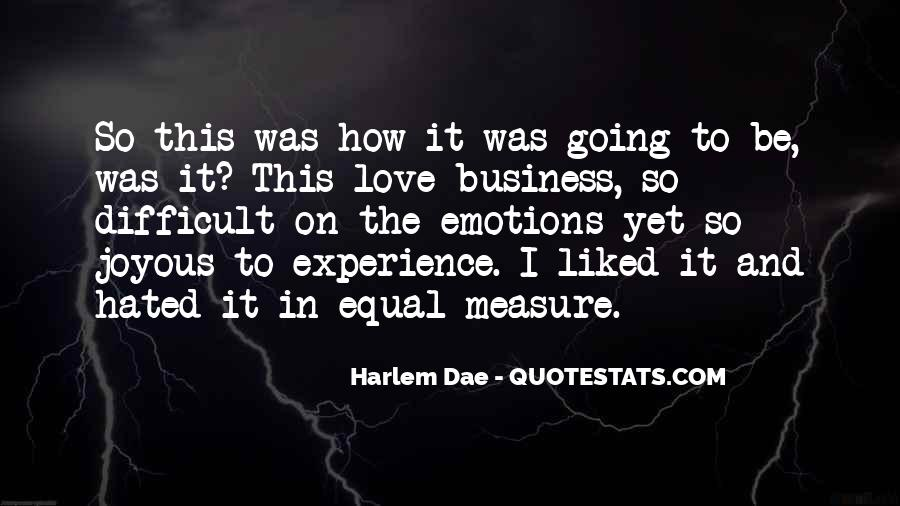 How To Measure Love Quotes #1839504