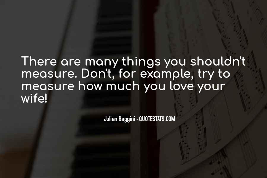 How To Measure Love Quotes #193634