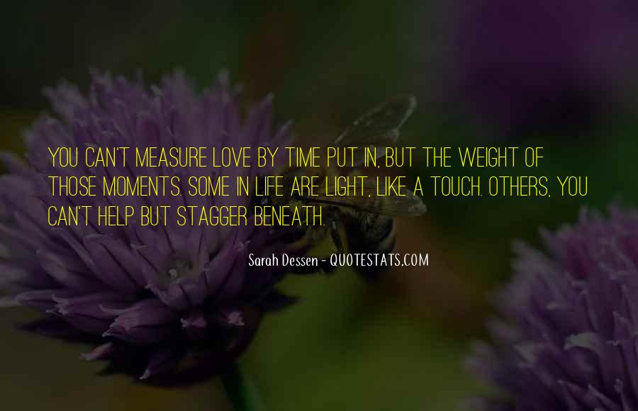 How To Measure Love Quotes #334483