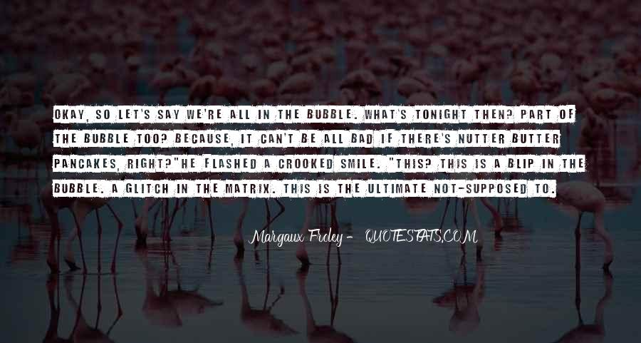 Quotes About Flashed #199766