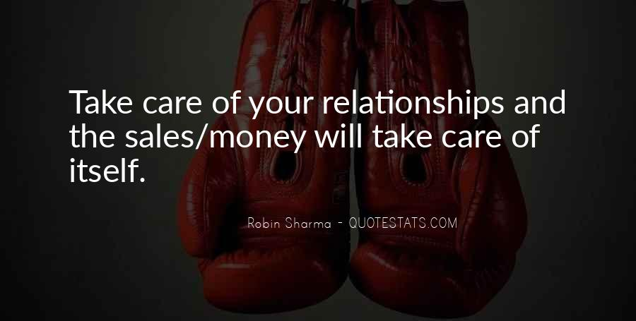 How To Take Care Of Your Relationship Quotes #1157642