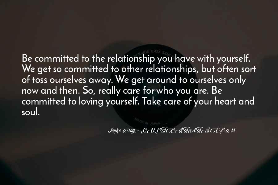 How To Take Care Of Your Relationship Quotes #1502096