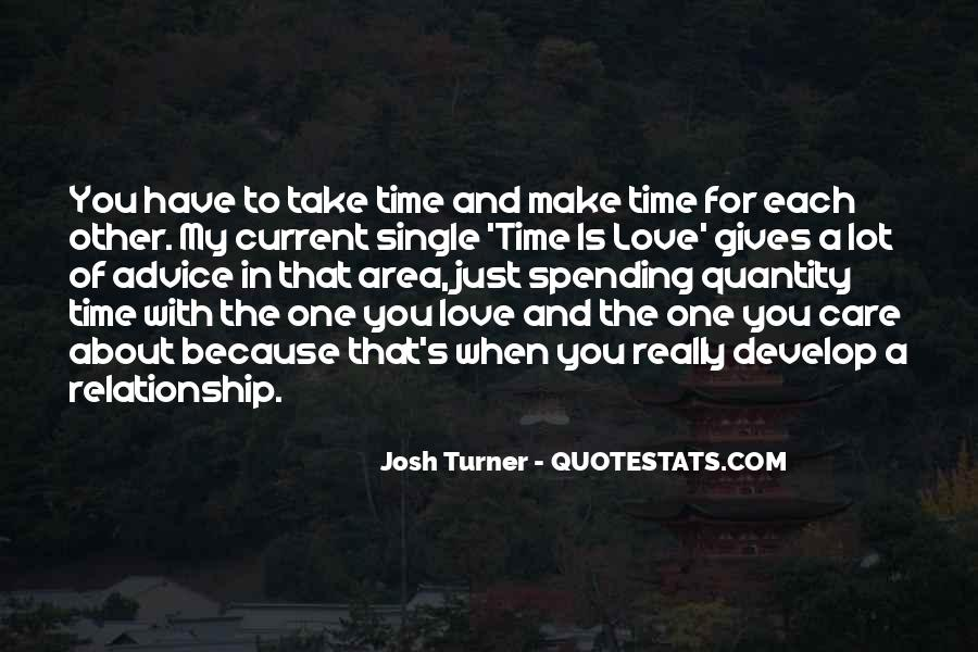 How To Take Care Of Your Relationship Quotes #525672