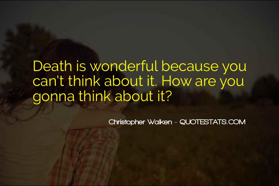 How Wonderful You Are Quotes #1144215