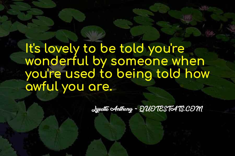 How Wonderful You Are Quotes #121665
