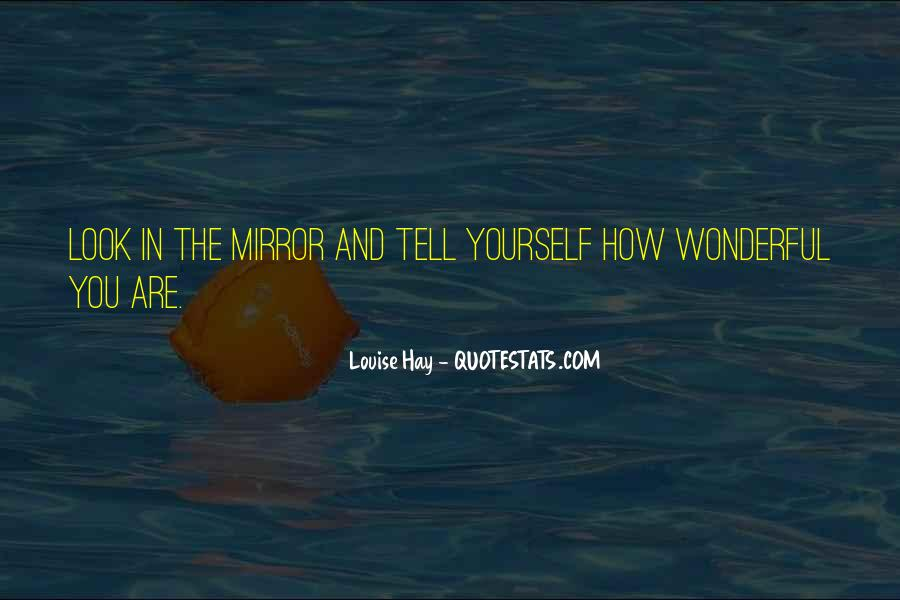 How Wonderful You Are Quotes #1596077