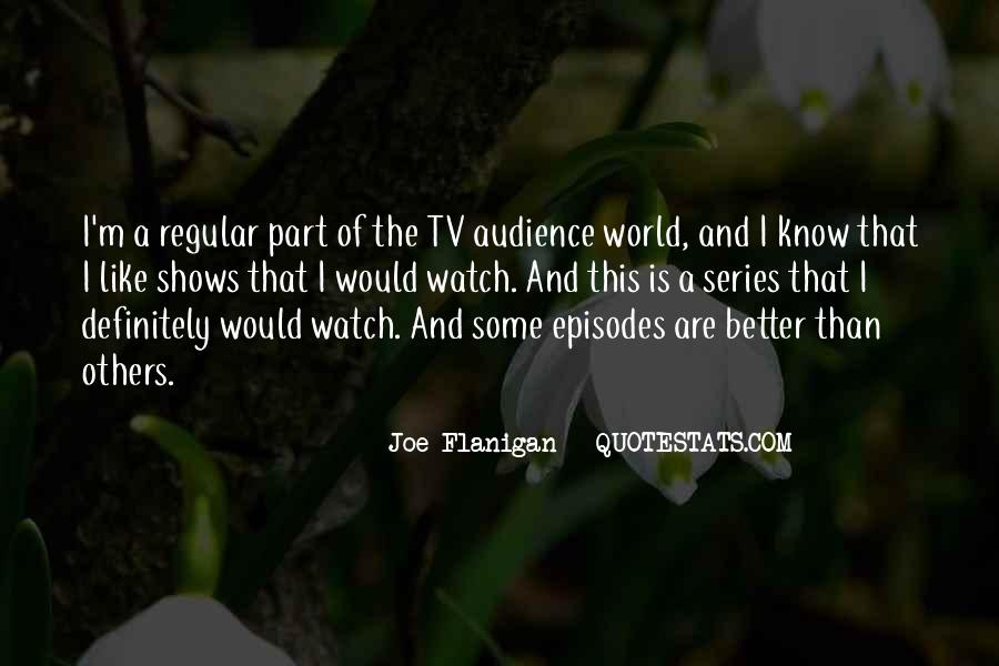 Quotes About Flanigan #1141179