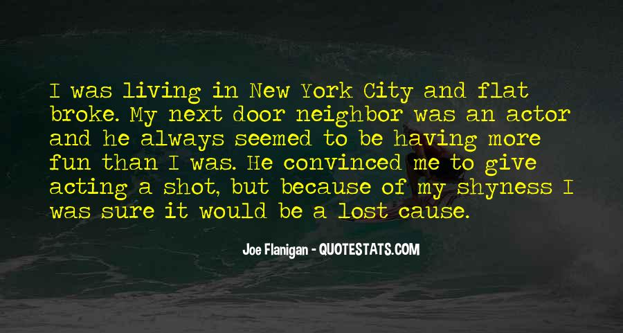 Quotes About Flanigan #1359104