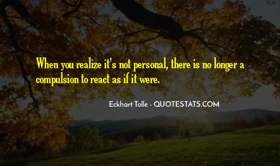 How You React Is Yours Quotes #20030
