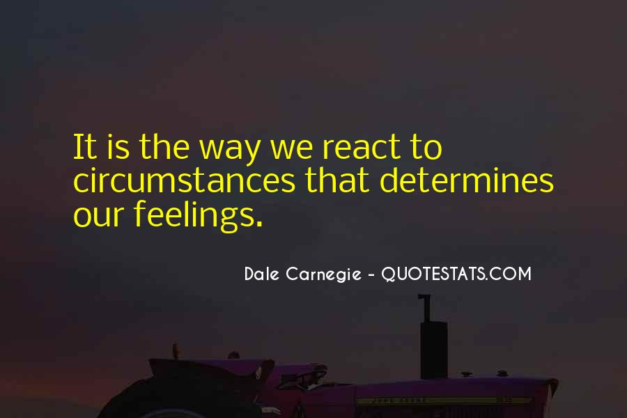 How You React Is Yours Quotes #41404