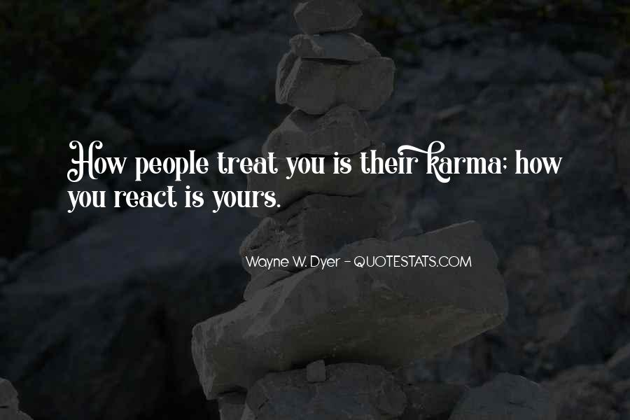 How You React Is Yours Quotes #926747
