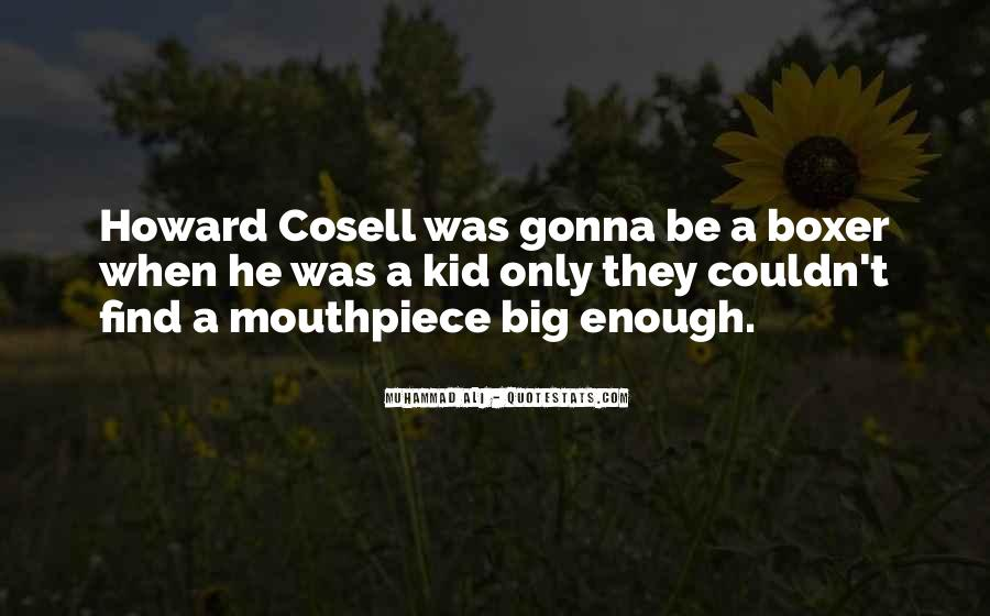 Howard Cosell Boxing Quotes #128185