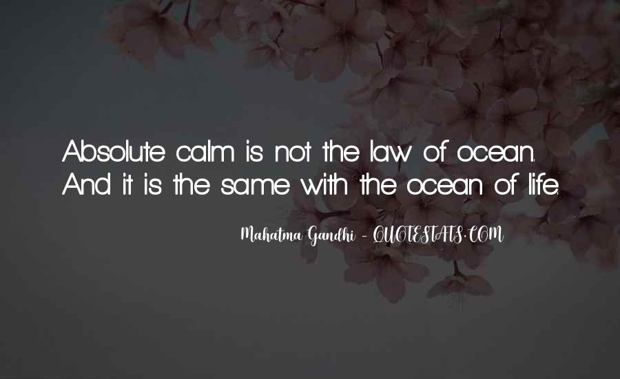 Quotes About The Calm Ocean #1215881