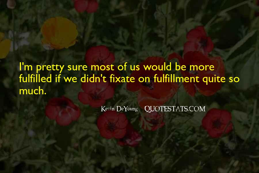 Quotes About Fixate #1482154