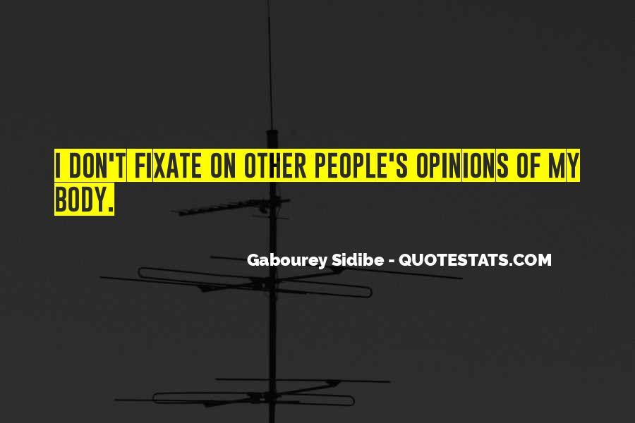 Quotes About Fixate #554058