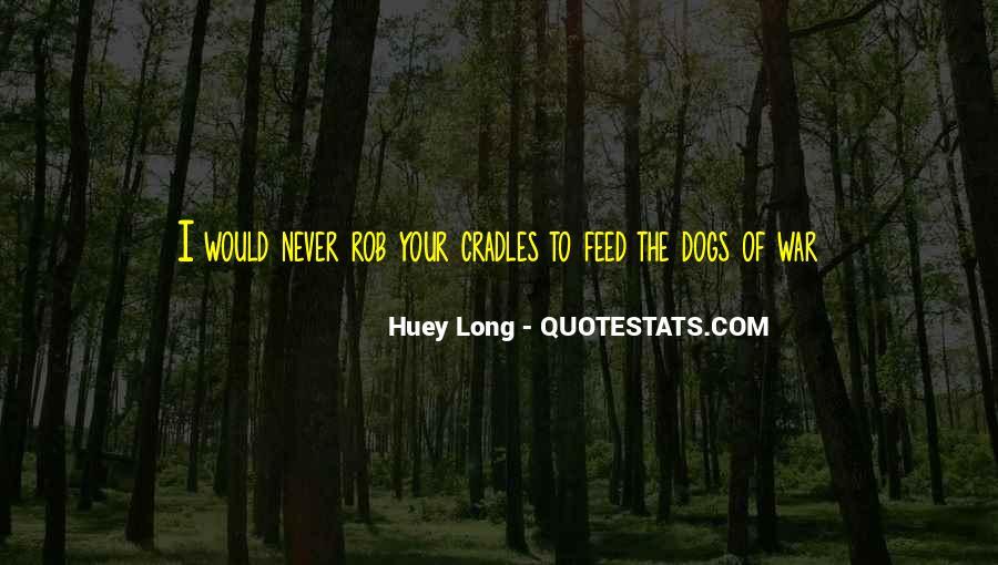 Huey Quotes #1018407