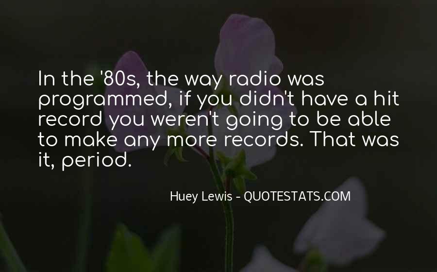 Huey Quotes #21346