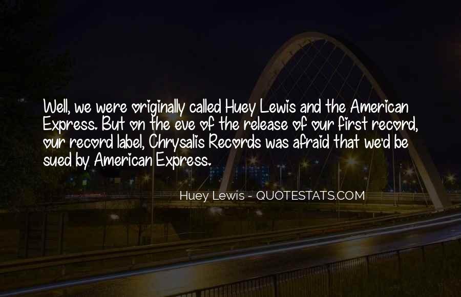 Huey Quotes #259438