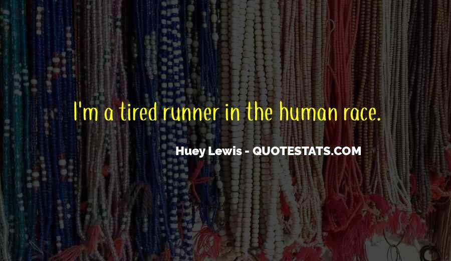 Huey Quotes #341299