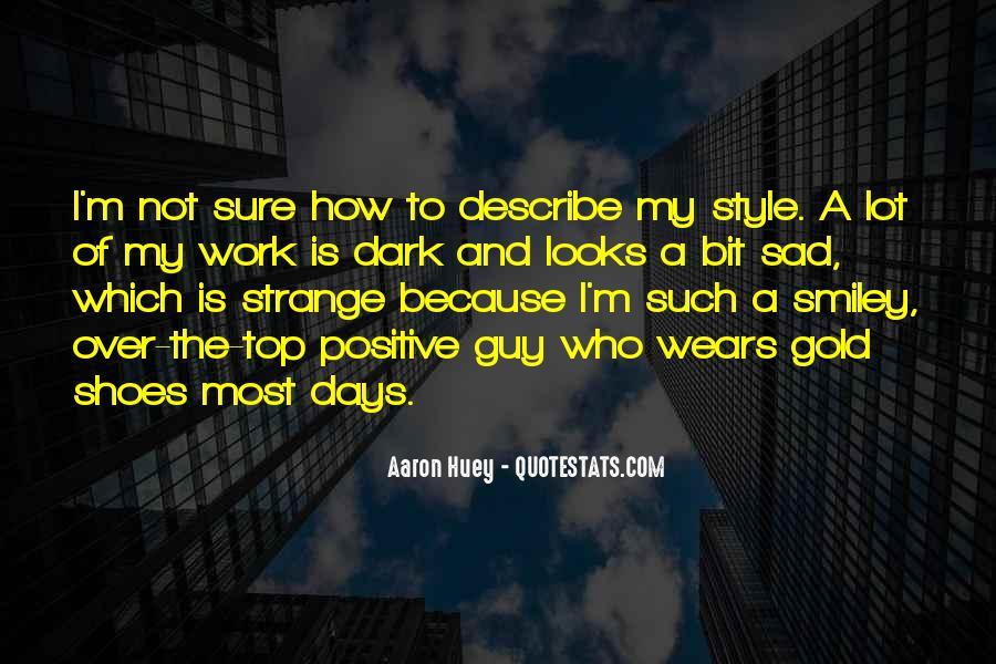 Huey Quotes #909465