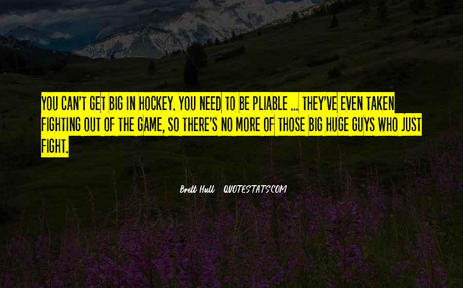 Huge Game Quotes #1069622