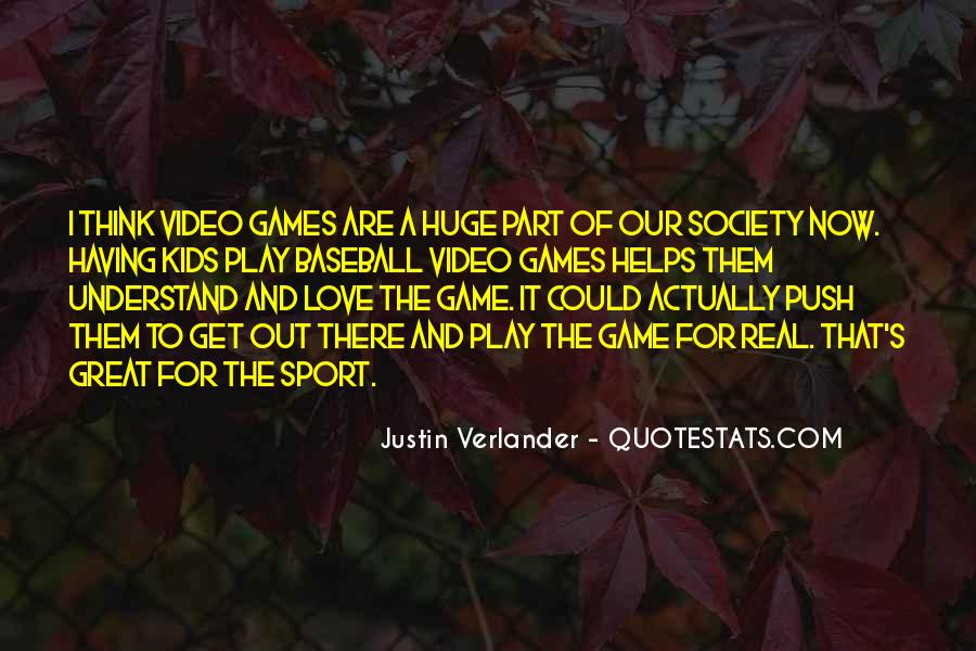 Huge Game Quotes #1135148