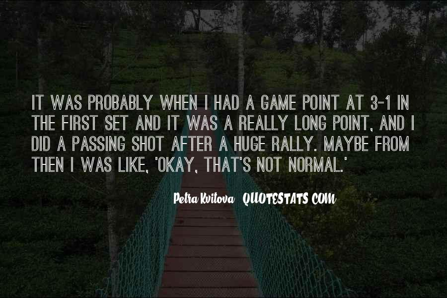 Huge Game Quotes #1157641