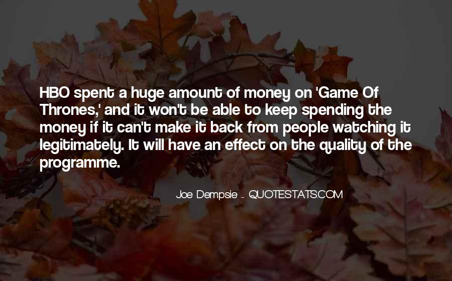 Huge Game Quotes #1381999
