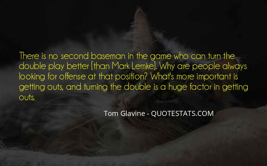 Huge Game Quotes #1821894