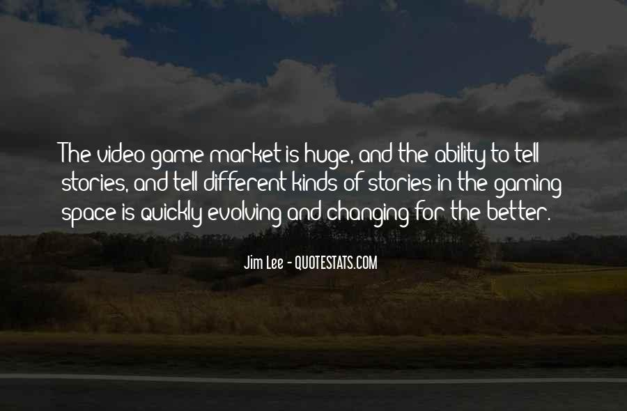 Huge Game Quotes #743275