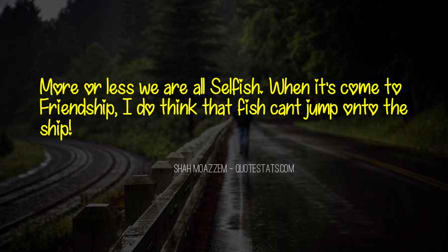 Quotes About Fish And Friendship #191945