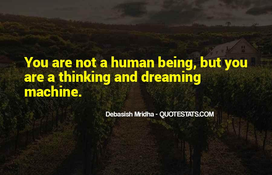 Human And Machine Quotes #1719948