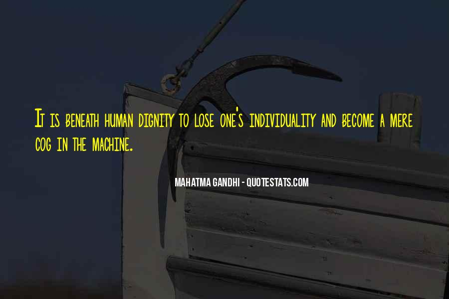 Human And Machine Quotes #1865834