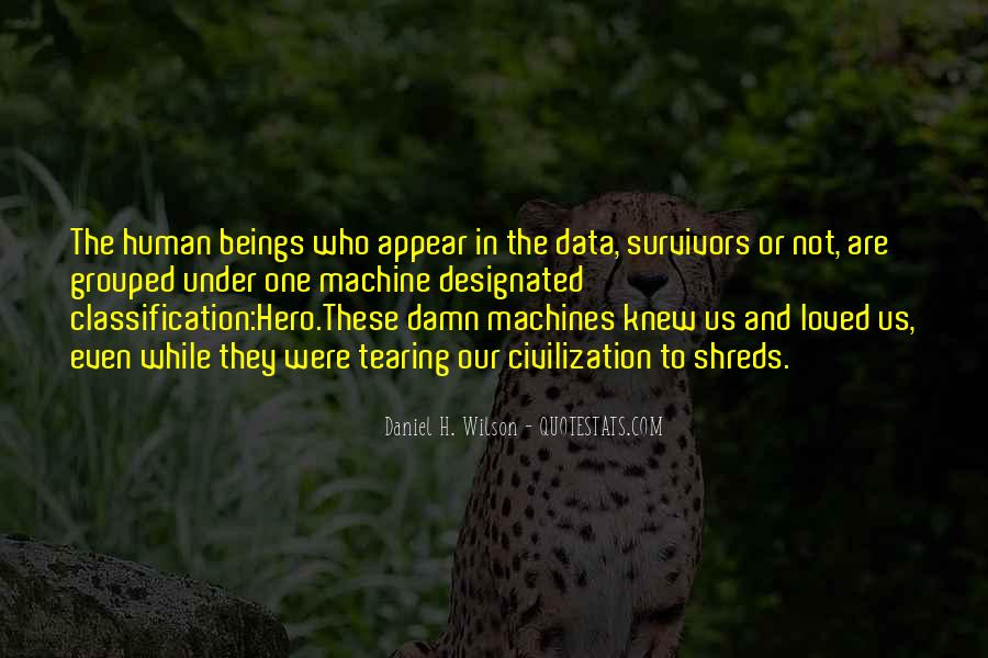 Human And Machine Quotes #707716