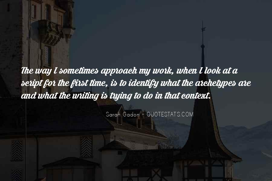 Quotes About First Time In Work #149198