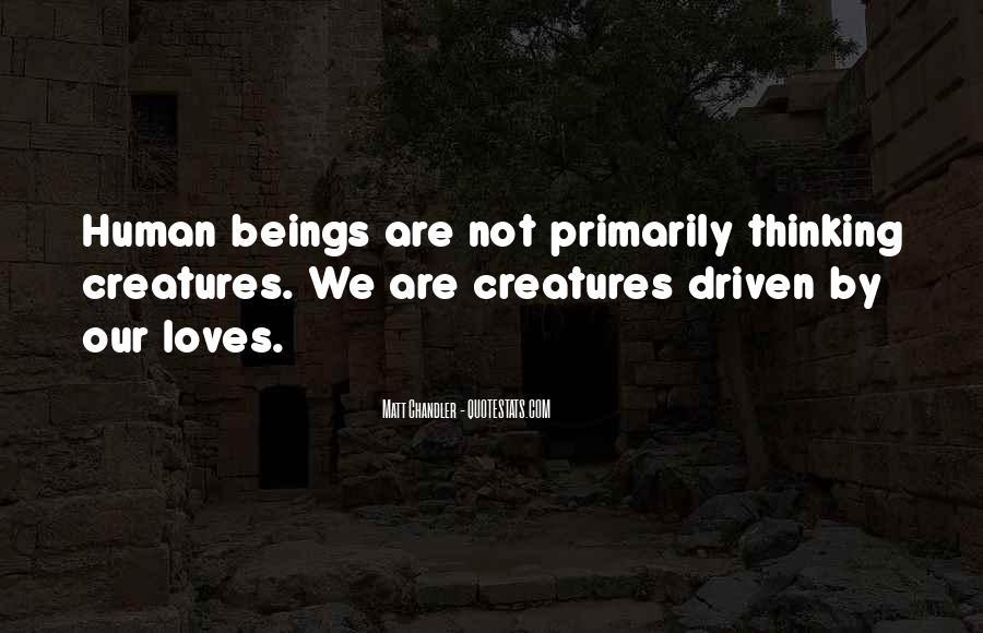 Human Desires Quotes #1054978