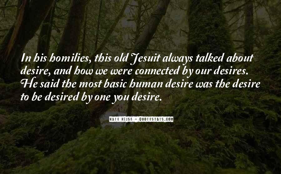 Human Desires Quotes #10878