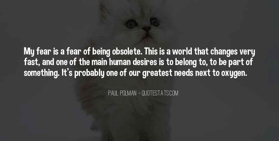 Human Desires Quotes #1508150