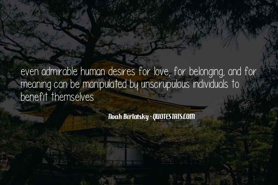 Human Desires Quotes #1539318